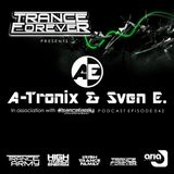 Trance Forever Podcast (Guest Mix Episode 042 A-Tronix & Sven E)