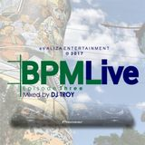 The BPMLive Mixed by DJTroy Episode.03