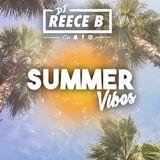 DJReeceB Presents - Summer Vibes │ Rap/Afrobeats/Urban/R&B │ Follow me on Instagram: @DJREECEB