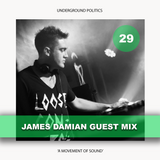 JAMES DAMIAM | UP Guest Mix 029