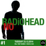 Kill That Sound 11 // No Radiohead #1