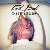 Evil Doll - XMas Mixsession 17