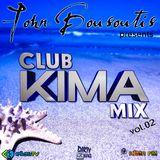 DJ JOHN BOUSOUTIS - CLUB KIMA MIX vol.2