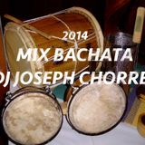 MIX BACHATA 2014 DJ JOSEPH CHORRES
