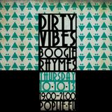 Dirty Vibes + Boogie Rhymes 10.10.13