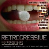 Retrogressive Sessions SE-3 - Flashbacks of Former Flames, Fear and Ecstasy