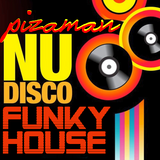 pizaman 2018 NuDisco FunkyHouse