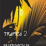 tropica 2 silverbackdj