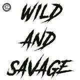 Travelin' Through The Past Badly | Wild & Savage