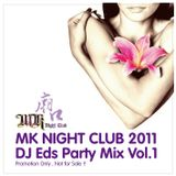 2011 MK Night Club Remix Mixed by Eds