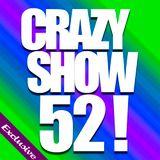 Crazy Show 52