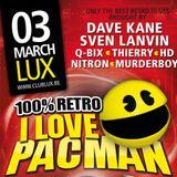 Dave Kane Live @ Club Lux > I LOVE PACMAN > 100% RETRO 03-03-2012.wav