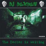 Dj Dexden Hardcore mix - The Doctor is waiting