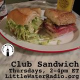 Club Sandwich #130 04-05-18 w/ Ellen Qbertplaya on littlewaterradio.org