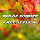 End of Summer Freestyle mix - DJ Carlos C4 Ramos