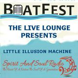 "THE BOATFEST LIVE LOUNGE SESSIONS 2016 PRESENT THE ""LITTLE ILLUSION MACHINE """