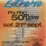 dj PhiPhi @ Cherry Moon - Extreme for PhiPhi's 50th bday 21-09-2013