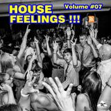 House Feelings - Volume #07