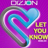 DIZJON - LET YOU KNOW (ORIGINAL MIX)