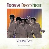Tropical Disco Hustle Volume 2 Preview