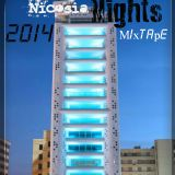 `Nicosia Nights` Mixtape 2014 #Pure Music
