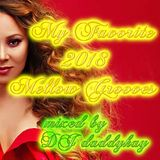 My Favotite 2018 Mellow Grooves