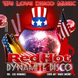 Memorial Day Red Hot Dynamite Disco Mix v1 by DeeJayJose