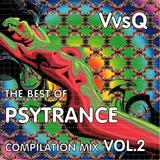 VvsQ - THE BEST OF PSYTRANCE COMPILATION MIX VOL.2