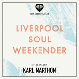 Karl Marthon - Liverpool Soul Weekender Promo Mix