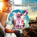 Vito von Gert & Northern Angel - This Is My World (#trance collab)