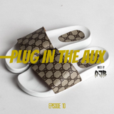 Plug In The Aux (Episode 10.)