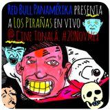 Los Pirañas - En Vivo desde Cine Tonalá en México DF