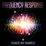 Frequency Response - mixed by Rhines