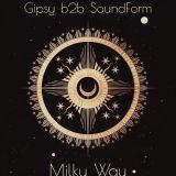 GYPSY AND SOUNDFORM @MILKY WAY