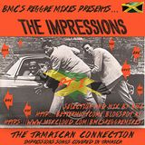 BMC presents The Impressions - The Jamaican Connection - Pt. I