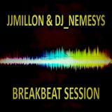 JJMillón & dj_némesys BREAKBEAT SESSION