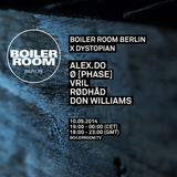 Ø [Phase] @ Boiler Room Berlin (Dystopian Edition) 10/09/2014