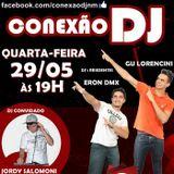 Programa Conexão DJ Ao Vivo 29/05