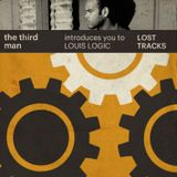 TheThirdman introduce you to Louis Logic [10.2009] Lost Tracks