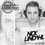 Nick Lindahl - Beat Selection 005 MAY 2015