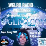 WGLRO Radio Welcomes Edna Robinson on the DWMS - Tuesday 8-1-2017