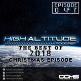 HIGH ALTITUDE 047 BEST OF 2018 XMAS EPISODE