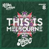 This Is Melbourne Episode 8 (Featuring Harry J)Free D/L