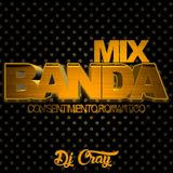 BANDA MIX VOL.2 - DJ CRAY - LG MUSIC.mp3