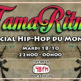 TamaRitmo - Spécial Hip-Hop du Monde (special guest: Ambiance Néfaste)