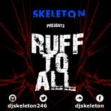 RUFF TO ALL Vol 1