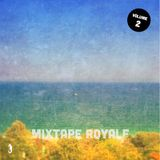Mixtape Royale Vol. 2