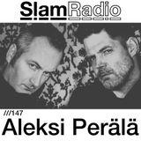 #SlamRadio - 147 - Aleksi Perälä