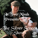 The Sliver Screen (Music from the Movies) - Show One