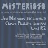 #Misterioso at Brilliant Corners, Dalston, London - Friday January 30th